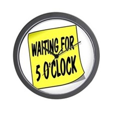 SIGN - 5 OCLOCK Wall Clock