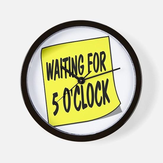 SIGN - 5 OCLOCK Wall Clock