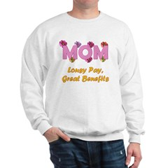 Mom Paycheck Sweatshirt