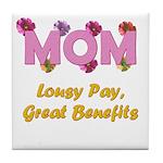 Mom Paycheck Tile Coaster