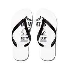 do whats right not whats easy Flip Flops