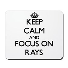 Keep calm and focus on Rays Mousepad