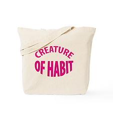 creature of habit Tote Bag