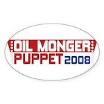 Oil Monger 2008 Oval Bumper Sticker