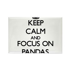 Keep calm and focus on Pandas Magnets