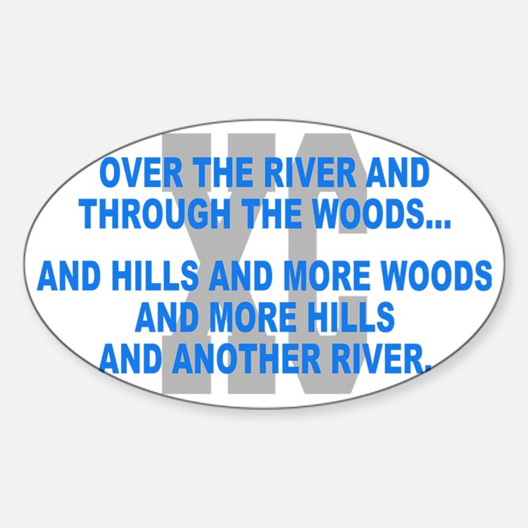 Over the River Cross Country Quote Sticker (Oval)