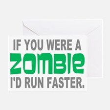 Run Faster if you were Zombie Greeting Card