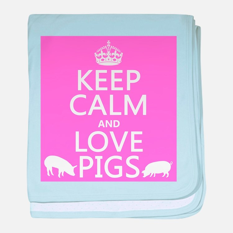 Keep Calm and Love Pigs baby blanket
