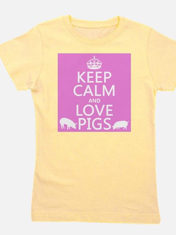 Keep Calm and Love Pigs Girl's Tee