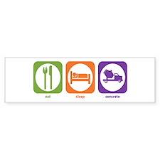 Eat Sleep Concrete Bumper Bumper Sticker