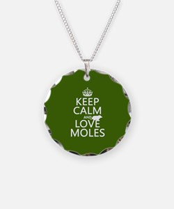 Keep Calm and Love Moles Necklace