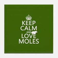 Keep Calm and Love Moles Tile Coaster