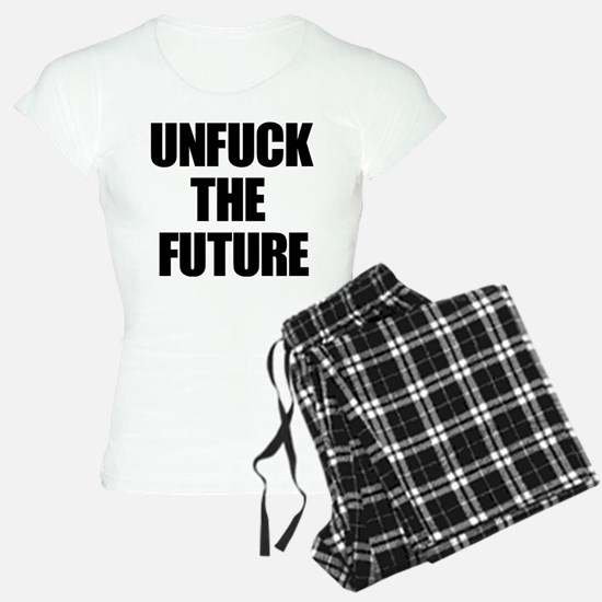 Unfuck the Future Pajamas