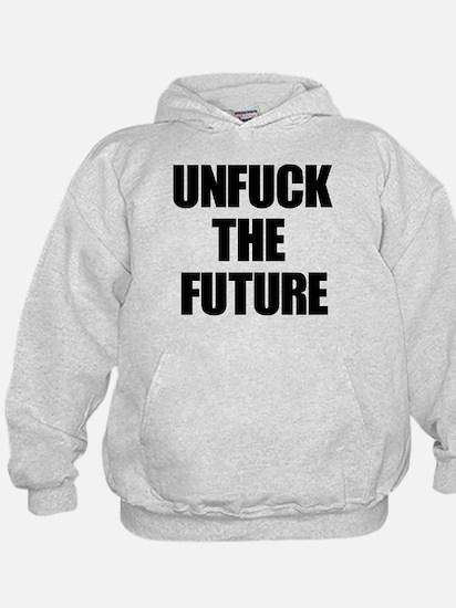 Unfuck the Future Hoodie
