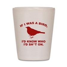 If I Was A Bird Shot Glass