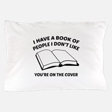 You're On The Cover Pillow Case