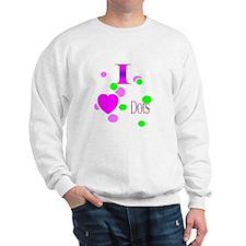 I Love Dots Sweatshirt