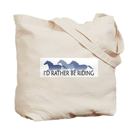 Rather Be Riding A Wild Horse Tote Bag