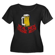 Real Men Drink Beer T