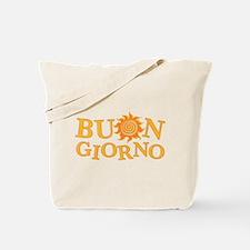 Buon Giorno Tote Bag