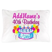 40TH PARTY Pillow Case
