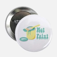 "Wet Paint 2.25"" Button"