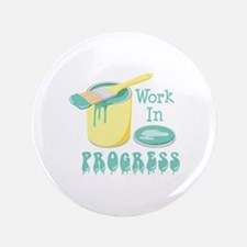 """Work In PROGRESS 3.5"""" Button"""