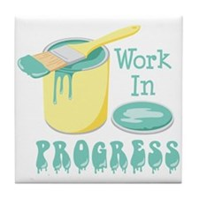 Work In PROGRESS Tile Coaster