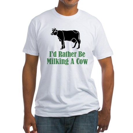 Milking A Cow Fitted T-Shirt