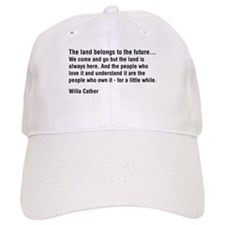 Willa Cather Quotation Baseball Cap