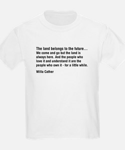 Willa Cather Quotation T-Shirt