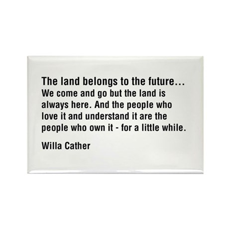 Willa Cather Quotation Rectangle Magnet