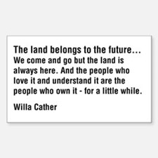 Willa Cather Quotation Rectangle Decal