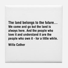Willa Cather Quotation Tile Coaster