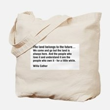 Willa Cather Quotation Tote Bag
