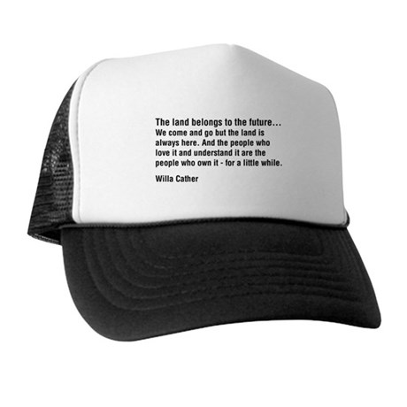 Willa Cather Quotation Trucker Hat