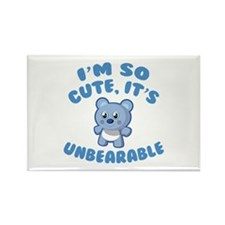 I'm So Cute It's Unbearable Rectangle Magnet
