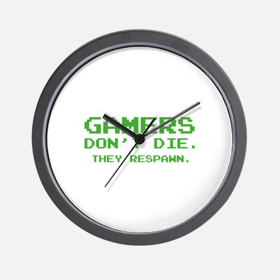 Gamers Don't Die. They Respawn. Wall Clock