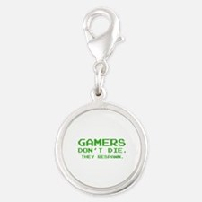 Gamers Don't Die. They Respawn. Silver Round Charm