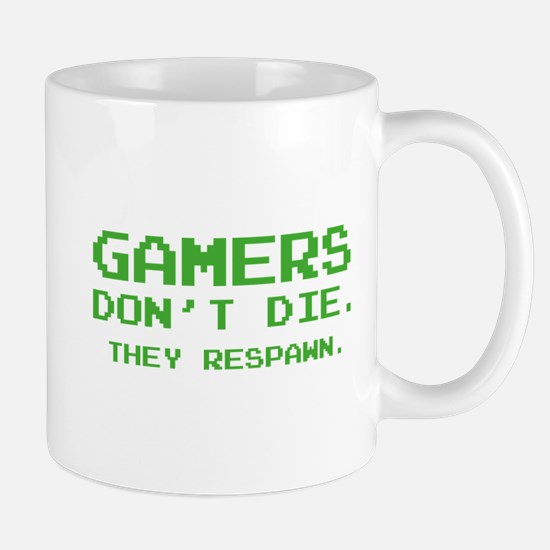 Gamers Don't Die. They Respawn. Mug