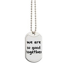 So Good Dog Tags