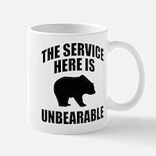 The Service Here Is Unbearable Mug