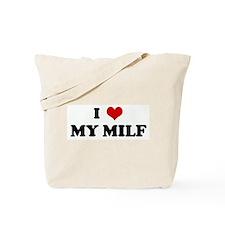 I Love MY MILF Tote Bag