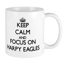 Keep calm and focus on Harpy Eagles Mugs