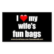 """""""Love My Wife's Fun Bags"""" Decal"""