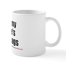 """""""Love My Wife's Fun Bags"""" Mug"""