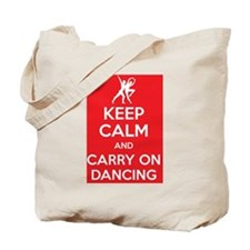 Keep calm and carry on dancing Tote Bag