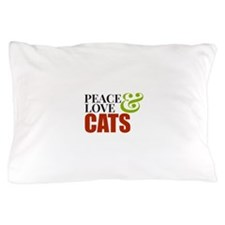 Peace Love and Cats Pillow Case