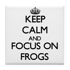 Keep calm and focus on Frogs Tile Coaster