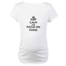 Keep calm and focus on Foxes Shirt